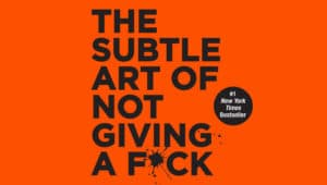 the subtle art of not giving a fu..